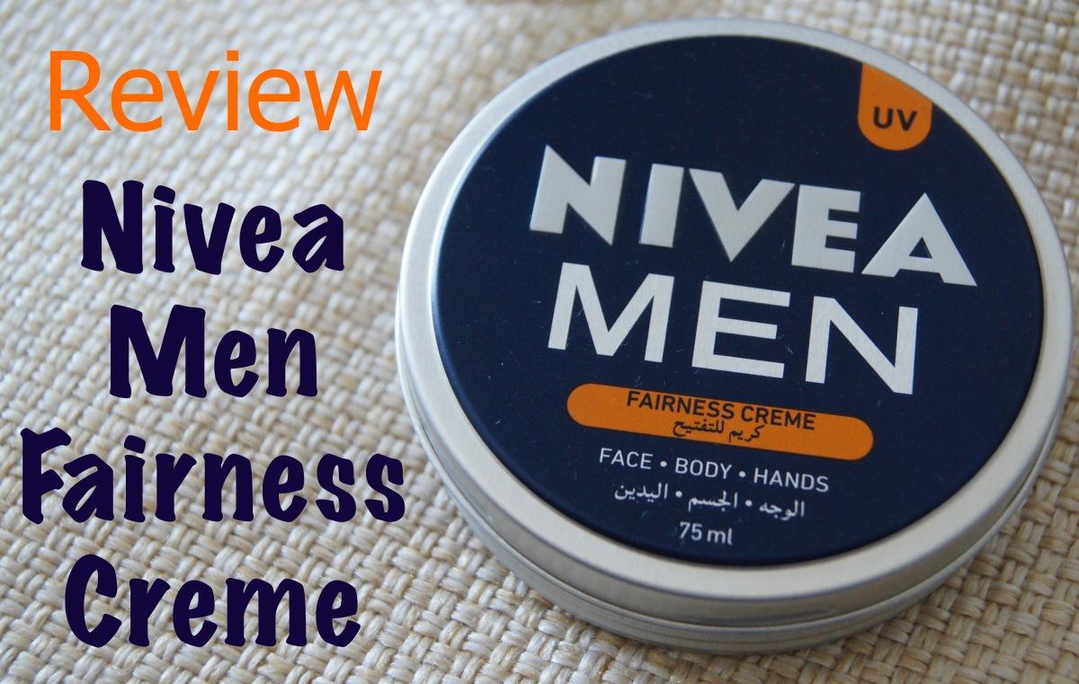 Review: Nivea Men fairness creme