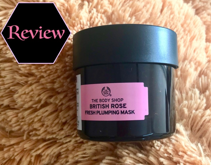 Review: The body shop British Rose Plumping Mask
