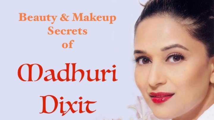 Beauty and Makeup secrets of Madhuri Dixit Nene