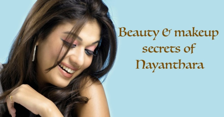 Beauty and Makeup Secrets of Nayanthara