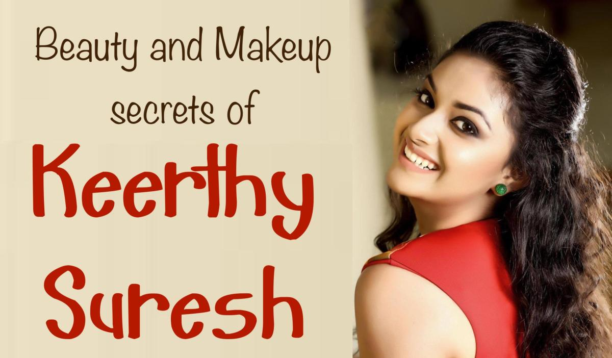 Beauty and Makeup secrets of Keerthy Suresh